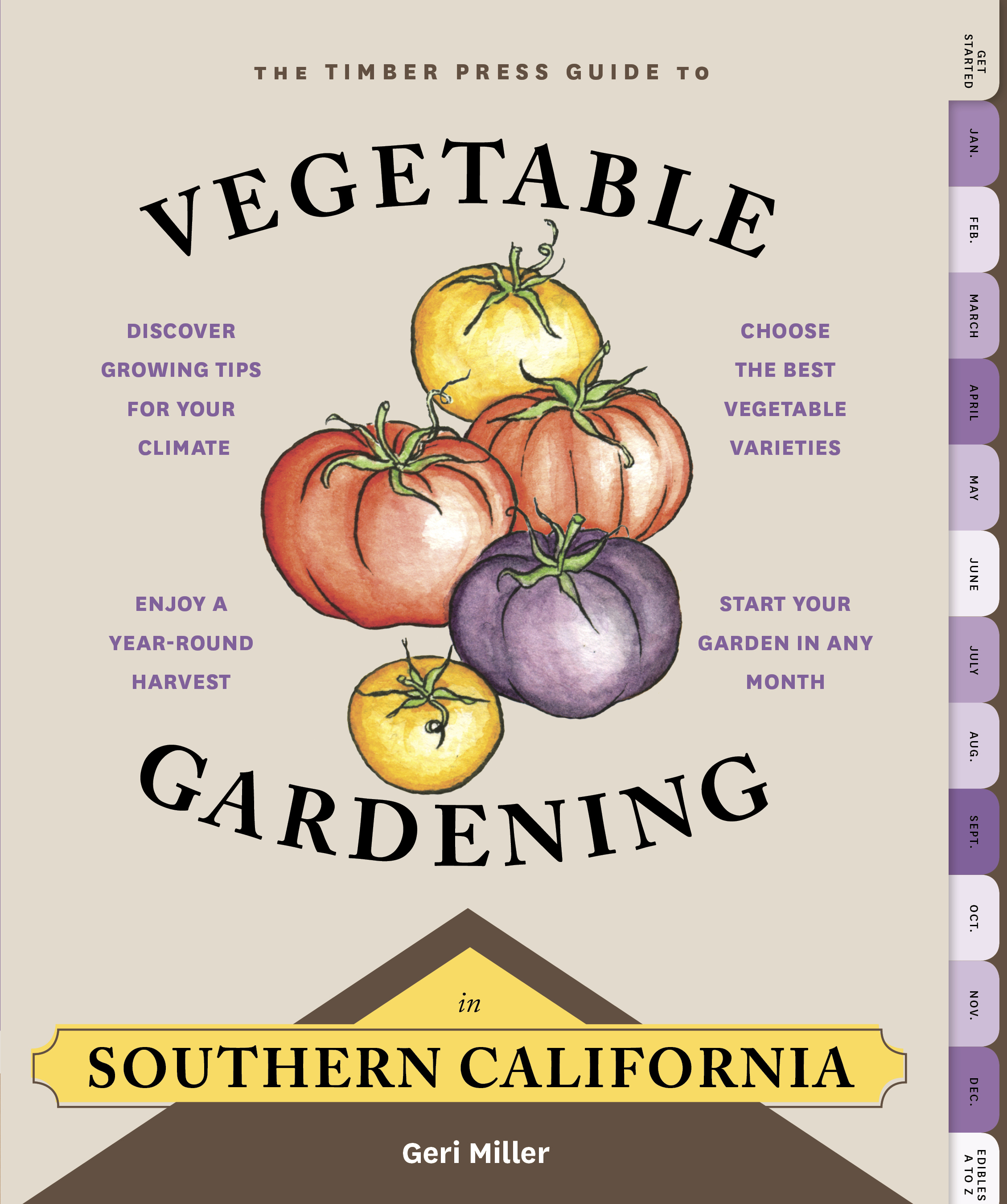 Geri's book on veggie gardening in SoCal (published by Timber Press) will be out December 2015.